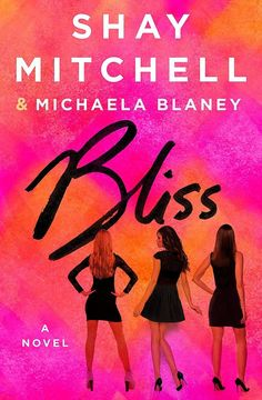 Pretty Little Liars star Shay Mitchell wrote her first novel, Bliss, with pal Michaela Blaney