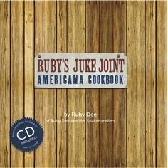 Ruby's Juke Joint Americana Cookbook by Ruby Dee Philippa http://www.amazon.com/dp/0983782407/ref=cm_sw_r_pi_dp_eqguwb1CY5TME