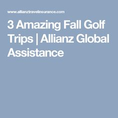 Golf doesn't end when the summer does, so strongly consider Alabama, South Carolina and West Virginia for the fall golf trips you're organizing with family and friends. Golf Trips, Golf Travel, Golf Bags, Fall, Amazing, Autumn