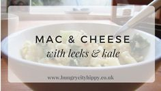 Mac & Cheese with leeks and kale recipe