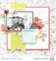 Stuck?! Sketches July 15 2016 challenge DT layout by Mandy
