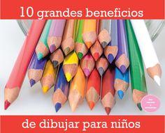 10 grandes beneficios (para los niños) que tiene DIBUJAR