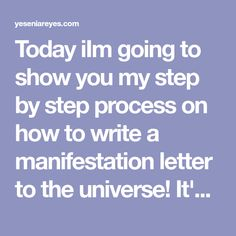 Today iIm going to show you my step by step process on how to write a manifestation letter to the universe! It's super simple and incredibly powerful! Job Application Cover Letter, Devine Feminine, Super Simple, Self Love, You And I, Universe, Lettering, Writing, Self Esteem