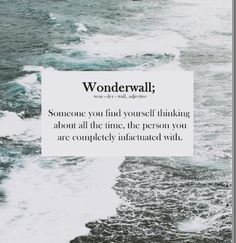 """You're my Wonderwalllllll"""