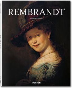 Rembrandt. TASCHEN Books (Basic Art Series, TASCHEN 25 Edition)