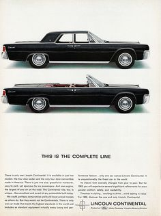 1963 Lincoln Continental Sedan and Convertible- my dad went thru a lincoln phase and had one of these oldies
