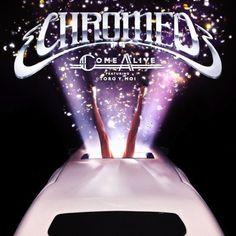 CHROMEO – COME ALIVE (GRUM REMIX)