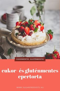 Cukor-, tojás- és gluténmentes epertorta Cheesecake, Cukor, Desserts, Food, Tailgate Desserts, Deserts, Cheesecakes, Essen, Postres