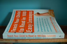 How to Teach Your Child to Read - How do I teach my child to read? Give Your Child a Head Start, and...Pave the Way for a Bright, Successful Future...