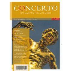 CONCERTO 250/2013 - das Magazin für Alte Musik - Jubiläumheft 250! Jetzt bestellen - Klicken Sie aufs Cover um zum Webshop zu kommen.