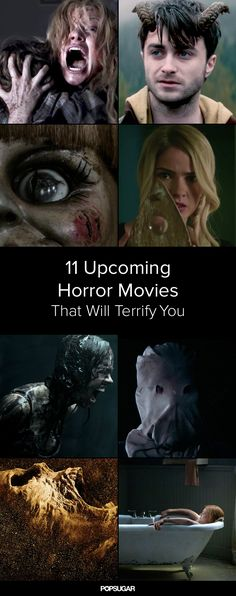 11 Upcoming Horror Movies You Should Be Excited About>>>>>>really scary stuff!!!