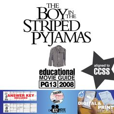 This tragic and powerful movie, based on #JohnBoyne's 2006 novel, encourages students to think about the horrors of #WWII and identify why critical thinking is necessary to make sure we don't repeat the mistakes of history. #BoyintheStripedPajamas #TheBoyintheStripedPajamas #Teachers #MovieGuides #LessonPlans #TPT #TeachersPayTeachers #CCSS #CoronaVirus #Homeschooling #RemoteLearning #DistanceLearning #StaySafe