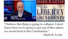 """Mark #Levin on the #Constitution #quotes- --(Pinner) Democrats: Certain people shouldn't have freedom of speech,Christianity is scoffed at,Islam textbooks,still trying to take our guns in the NAME OF """"our own good"""",and now they don't want blogs on the internet! (YOU CAN SMELL OPPRESSION IN THE AIR!)"""