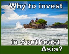 Why to invest in Southeast Asia?