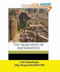 The principles of mathematics (9781171536055) Bertrand Russell , ISBN-10: 1171536054  , ISBN-13: 978-1171536055 ,  , tutorials , pdf , ebook , torrent , downloads , rapidshare , filesonic , hotfile , megaupload , fileserve