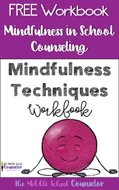 Mindfulness in School Counseling