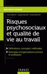 Risques psychosociaux et qualité de vie au travail/ Franck Brillet/ IAE Bibliothèque, Salle de lecture - 658.4 BRI