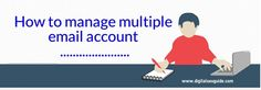 How to manage multiple email accounts like it is one