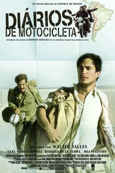the motorcycle diaries... If you like biking, It is good to see! http://www.aecdmovies.info