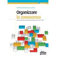 """""""Organizzare la conoscenza"""" per l'architettura informativa"""