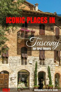 Iconic places in Tuscany, Italy for first-timers