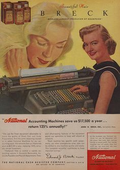 Overlapping ads for Breck Shampoo and National Accounting Machines. Vintage Advertisements, Vintage Ads, Vintage Posters, 1950s Ads, Retro Ads, Mad Men Don Draper, Business Stationary, Vintage Office, Desk Set