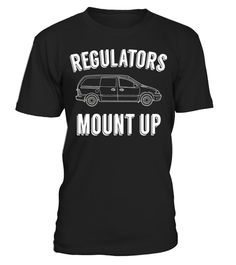 "# Regulators Mount Up - Funny T-Shirt for Moms and Dads .  Special Offer, not available in shops      Comes in a variety of styles and colours      Buy yours now before it is too late!      Secured payment via Visa / Mastercard / Amex / PayPal      How to place an order            Choose the model from the drop-down menu      Click on ""Buy it now""      Choose the size and the quantity      Add your delivery address and bank details      And that's it!      Tags: Are you a mom or dad & drive…"