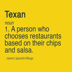 Well, I'm a Texan and I do that.