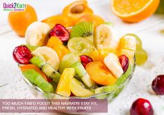Fuel up your body with a variety of fruits and get going in this festive season of Navratri.