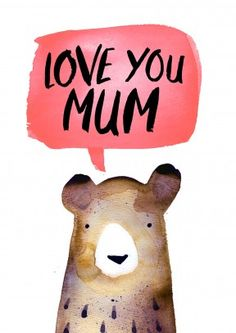 I+love+you+mum+bear+ +Mother's+Day+Card+ JA1098
