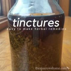 Making tinctures is an easy process to get maximum benefit from many herbal remedies. Herbal Remedies For Arthritis, Herbal Remedies For Anxiety, Herbal Cure, Holistic Remedies, Natural Remedies, Herbal Witch, Herbal Magic, Herbal Oil, Healing Herbs