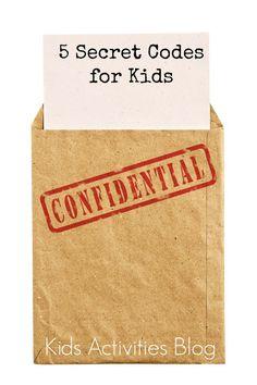 5 SECRET CODES FOR KIDS TO WRITE - Kids Activities