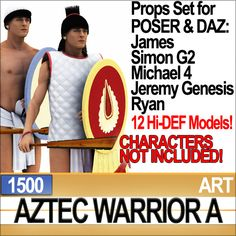 Aztec Warrior A 12 HD props. All 3D models for POSER James, Simon G2, Ryan and free DAZ Michael 4, Jeremy Genesis. Faithful Reconstruction. ...