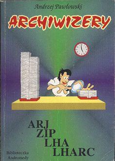 Archiwizery, Andrzej Pawłowski, Andromeda, 1994, http://www.antykwariat.nepo.pl/archiwizery-andrzej-pawlowski-p-13190.html