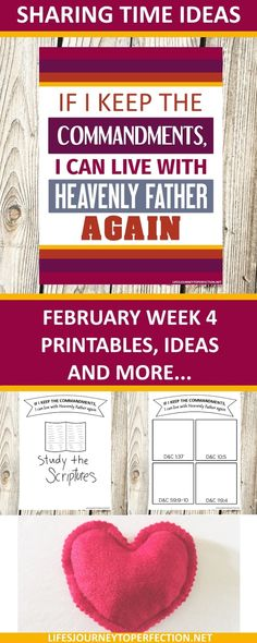 2018 Primary Sharing Time Ideas for February Week 4: If I keep the commandments, I can live with Heavenly Father again