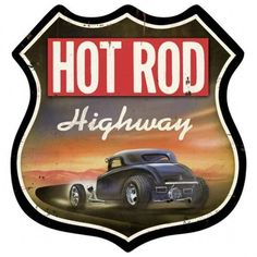 Vintage and Retro Wall Decor - JackandFriends.com - Retro Hot Rod Highway Shield Tin Sign, $47.97 (http://www.jackandfriends.com/retro-hot-rod-highway-shield-tin-sign/)