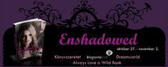 Kelly Creagh: Enshadowed - Árnyék mélyén   Blogturné Klub
