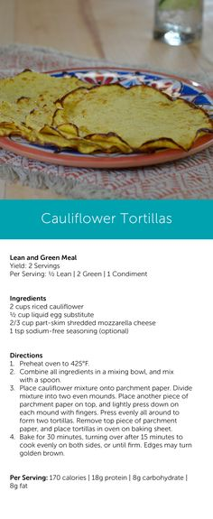 Lean and green Medifast Recipes, Low Carb Recipes, Snack Recipes, Cooking Recipes, Healthy Recipes, Healthy Foods, Cauliflower Tortillas, Cauliflower Recipes, Cauliflower Rice