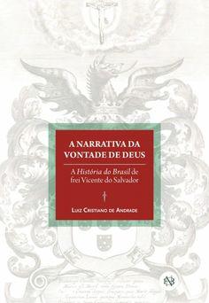 FBN lança releitura do primeiro livro de história do Brasil | Biblioteca Nacional
