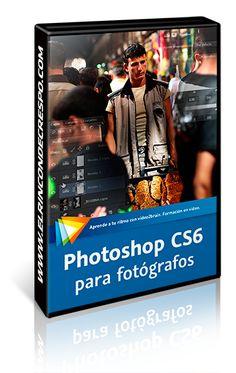 Adobe Photoshop CS6 para fotógrafos