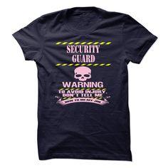 SECURITY GUARD - WARNING T Shirt, Hoodie, Sweatshirt