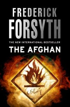 Töltse le vagy olvassa el online The Afghan Ingyenes Könyvek PDF/ePub - Frederick Forsyth, When British and American intelligence catch wind of a major Al Qaeda operation in the works, they are primed for. Frederick Forsyth, Al Qaeda, Crime Books, Scary Places, Very Scary, English, Best Sellers, Thriller, My Books