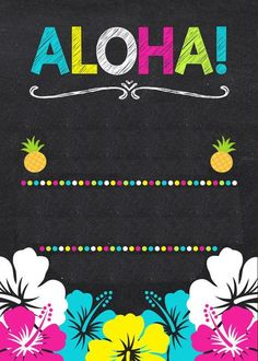 New party pool invitation chalkboards Ideas Aloha Party, Hawai Party, Luau Party, Flamingo Party, Flamingo Birthday, Hawaiian Birthday, Luau Birthday, Havanna Party, Art Tropical