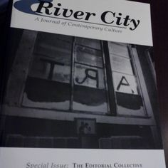 """January 29, 2015: This week, the way back machine travels to the winter of 1995. This River City journal was a special issue called """"The Editorial Collective"""""""