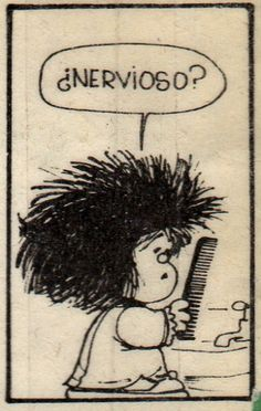 ¿Nervioso?