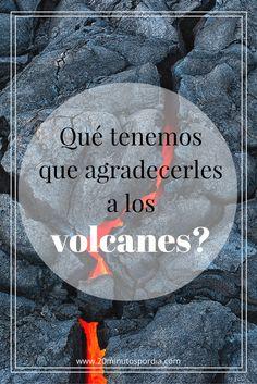 Los beneficios de la actividad volcánica. 3 efectos positivos de los volcanes