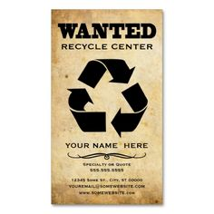 wanted : recycle center business card templates. Make your own business card with this great design. All you need is to add your info to this template. Click the image to try it out!