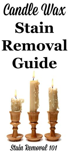 Candle wax stain removal guide for clothes, upholstery, carpet and more {on Stain Removal 101}