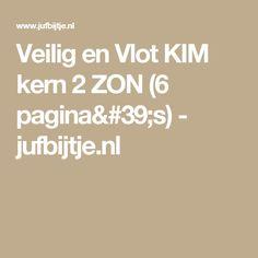 Veilig en Vlot KIM kern 2 ZON (6 pagina's) - jufbijtje.nl
