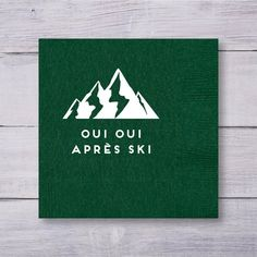 Discover recipes, home ideas, style inspiration and other ideas to try. Personalized Cocktail Napkins, Custom Napkins, Party Napkins, Wedding Napkins, Ski Wedding, Oui Oui, Skiing, Cocktails, Messages